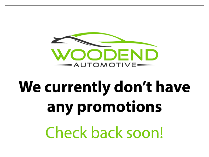 Woodend Automotive doesn't currently have any promotion